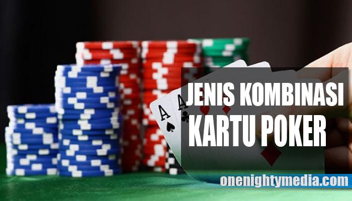 Kombinasi Kartu Pada Poker