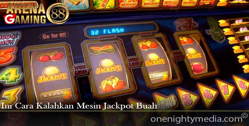 Mesin Jackpot Versi Buah